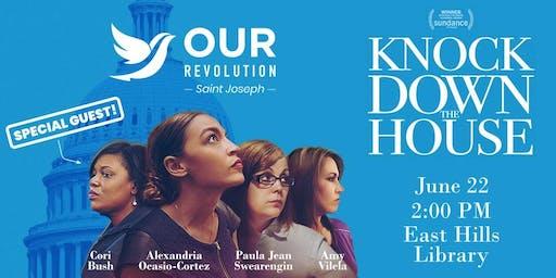 Knock Down The House w/ Special Guest Cori Bush