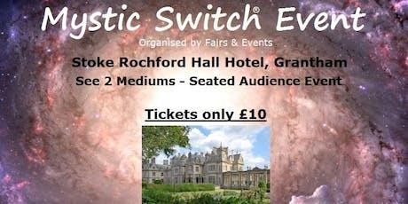 Mystic Switch Event - Grantham tickets