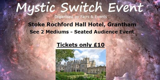 Mystic Switch Event - Grantham