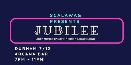 SCALAWAG JUBILEE DURHAM: Southern celebration & release party tickets