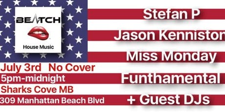 Beatch 4th of July Pre Party tickets