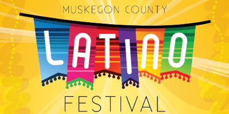 Muskegon County Latino Festival tickets