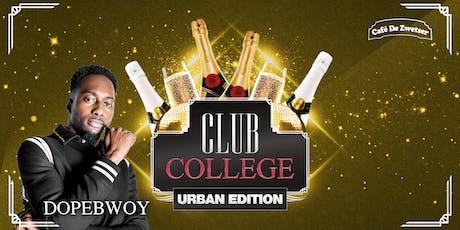 CLUB COLLEGE✦URBAN EDITION✦21.06.2019 tickets