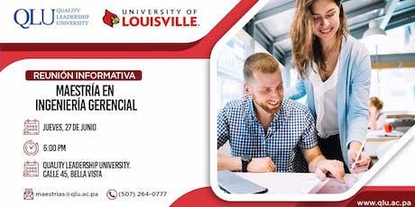 Reunión Informativa: Maestría en Ingeniería Gerencial - University of Louisville tickets