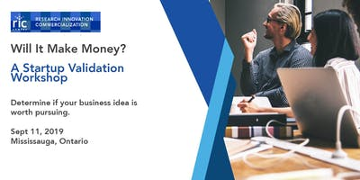 Will It Make Money? A Startup Validation Workshop