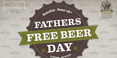 FREE Beer Father's Day! tickets
