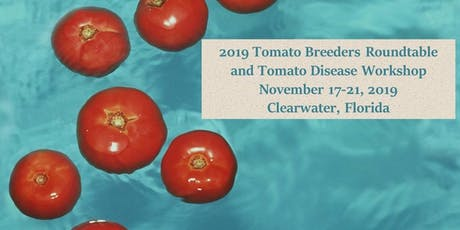 2019 Joint Meeting of the 48th Tomato Breeders Round Table and 34th Tomato Disease Workshop tickets