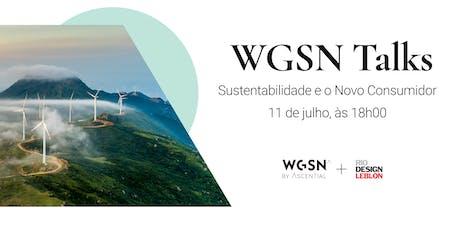 WGSN Talks - Sustentabilidade e o Novo Consumidor  ingressos