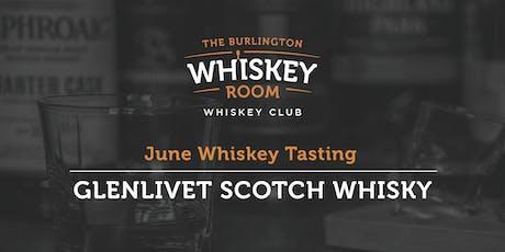 June Whiskey Tasting - Glenlivet tickets