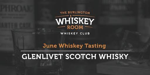 June Whiskey Tasting - Glenlivet