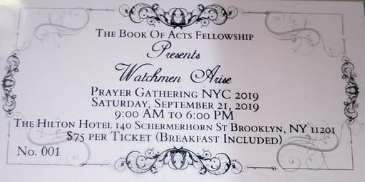 """The Book Of Acts Fellowship Presents """" Watchmen Arise"""""""