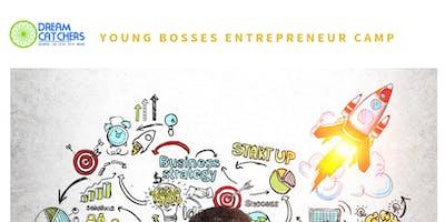 Dream Catchers's Foundation: Young Bosses Entrepreneur Camp