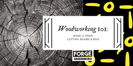 Woodworking Basics Make-a-Thon tickets