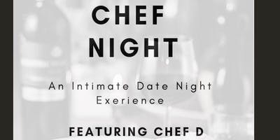 Chef Night - An Intimate Date Night Experience