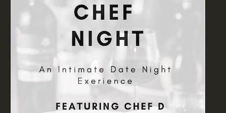 Chef Night - An Intimate Date Night Experience tickets