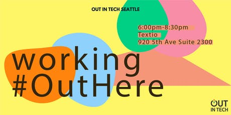 Out in Tech SEA | Working #OutHere tickets