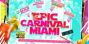 EPIC CARNIVAL MIAMI VIP ALL ACCESS BAND (Access To All...