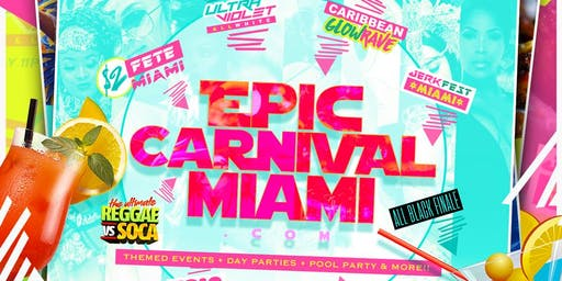 EPIC CARNIVAL MIAMI VIP ALL ACCESS BAND (Access To All 8 Events)