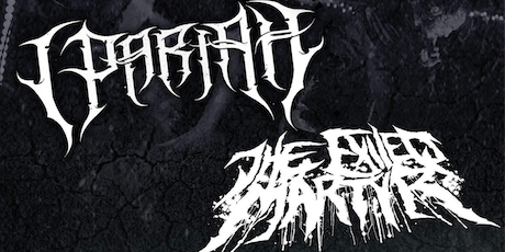I, Pariah + The Exiled Martyr with Oaths & Origins in the Lounge tickets