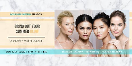 Bring Out Your Summer Glow: A Beauty Masterclass tickets