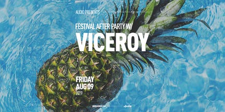 VICEROY (Festival After Party) tickets