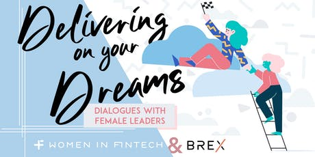 [Women in FinTech] Delivering on your Dreams: Dialogues with Female Leaders tickets