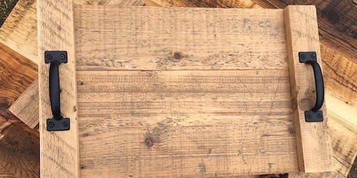 Barn Wood Serving Tray Workshop