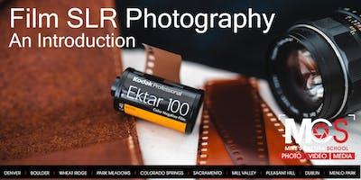 Film SLR Photography 101 - Sacramento