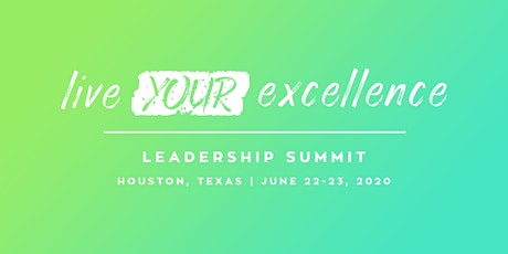 Live Your Excellence Leadership Summit tickets