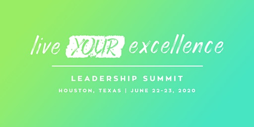 Live Your Excellence Leadership Summit