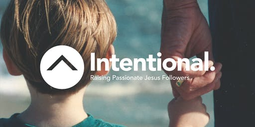 Intentional Parenting Conference - San Diego