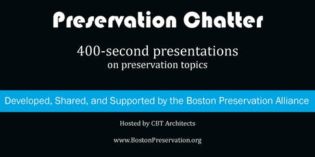 Preservation Chatter tickets