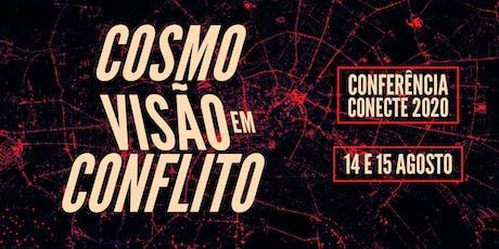 Cosmovisão em Conflito | Conferência Conecte 2020 ingressos