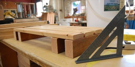 Intro to Carpentry: Tables and Benches tickets
