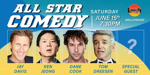 Ken Jeong, Dane Cook, and more - Special Event: All-Star Comedy!