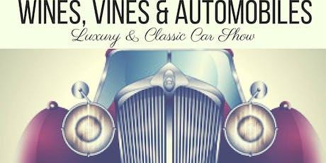 Wines, Vines & Automobiles Car Show tickets