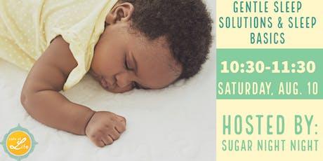 Gentle Sleep Solutions & Basic Sleep  tickets