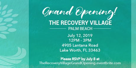 The Recovery Village Palm Beach Grand Opening  tickets