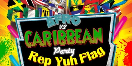 Rep Yuh Flag Caribbean Party tickets