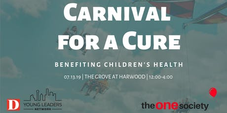 Carnival for a Cure benefiting Children's Health  tickets