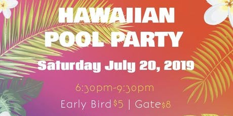 Hawaiian Pool Party tickets