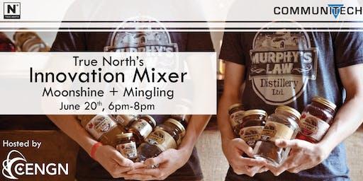 True North's Innovation Mixer