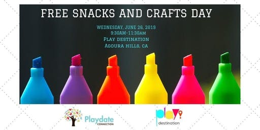 Free Snacks and Crafts Day at The Play Destination