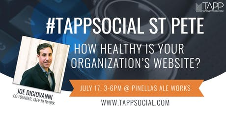 #TappSocial St. Pete: How Healthy is Your Organization's Website? tickets