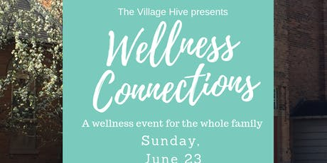 Wellness Connections Markham tickets