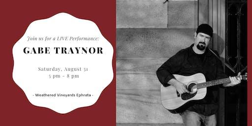 Gabe Traynor LIVE at Weathered Vineyards Ephrata