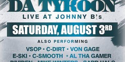 Da Tykoon Live at Johnny B's