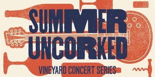 Summer Uncorked Featuring The Get Ahead