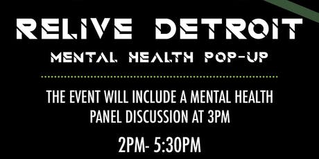 Relive Detroit Mental Health Pop-Up tickets