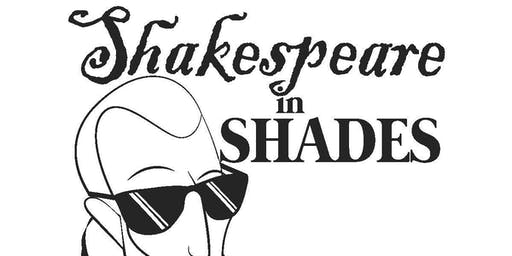 Shakespeare in Shades Final Performance!